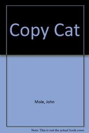 COPY CAT by John Mole