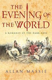 THE EVENING OF THE WORLD by Allan Massie