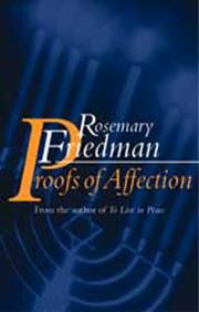 PROOFS OF AFFECTION by Rosemary Friedman