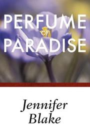 PERFUME OF PARADISE by Jennifer Blake