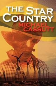THE STAR COUNTRY by Michael Cassutt