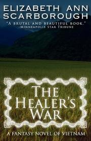 THE HEALER'S WAR by Elizabeth A. Scarborough