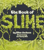 THE BOOK OF SLIME by Ellen Jackson