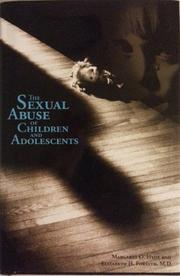 THE SEXUAL ABUSE OF CHILDREN AND ADOLESCENTS by Margaret O. Hyde