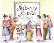 SUBWAY SONATA by Patricia Lakin