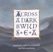 ACROSS A DARK AND WILD SEA by Don Brown