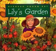 LILY'S GARDEN by Deborah Kogan Ray