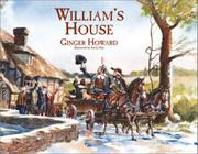 WILLIAM'S HOUSE by Ginger Howard