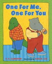 ONE FOR ME, ONE FOR YOU by C.C. Cameron