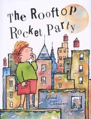 THE ROOFTOP ROCKET PARTY by Roland Chambers