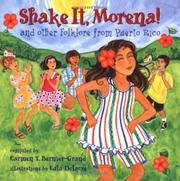 SHAKE IT, MORENA! by Carmen T. Bernier-Grand