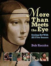 MORE THAN MEETS THE EYE by Bob Raczka