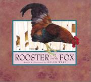 THE ROOSTER AND THE FOX by Helen Ward