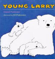 YOUNG LARRY by Daniel Pinkwater