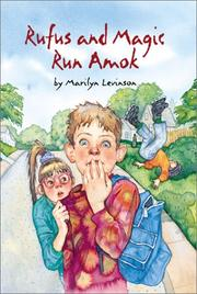 RUFUS AND MAGIC RUN AMOK by Marilyn Levinson