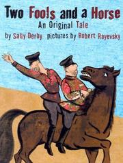 TWO FOOLS AND A HORSE by Sally Derby