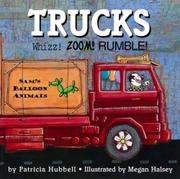 TRUCKS by Patricia Hubbell