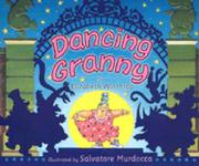 DANCING GRANNY by Elizabeth Winthrop