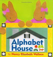 ALPHABET HOUSE by Nancy Elizabeth Wallace