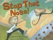 Book Cover for STOP THAT NOSE!