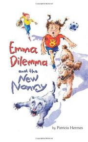 EMMA DILEMMA AND THE NEW NANNY by Patricia Hermes