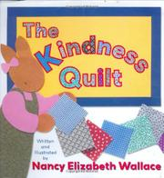THE KINDNESS QUILT by Nancy Elizabeth Wallace