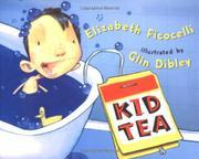 KID TEA by Elizabeth Ficocelli