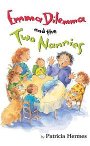 EMMA DILEMMA AND THE TWO NANNIES by Patricia Hermes