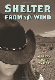 SHELTER FROM THE WIND by Marion Dane Bauer