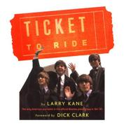 TICKET TO RIDE by Larry Kane