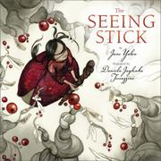 THE SEEING STICK by Daniela Jaglenka Terrazzini