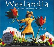 WESLANDIA by Paul Fleischman
