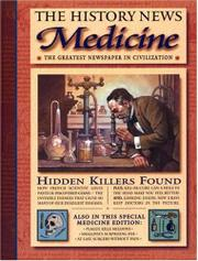 THE HISTORY NEWS: MEDICINE by Philip Gates