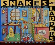 SNAKES AND LADDERS (AND HUNDREDS OF MICE) by Piers Harper