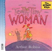 THE TEENY TINY WOMAN by Arthur Robins