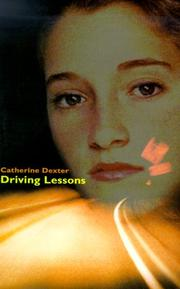 DRIVING LESSONS by Catherine Dexter