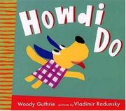 HOWDI DO by Woody Guthrie