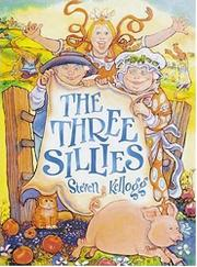 THE THREE SILLIES by Steven Kellogg