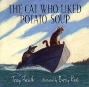 Cover art for THE CAT WHO LIKED POTATO SOUP