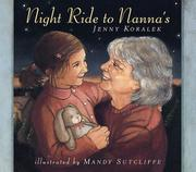 NIGHT RIDE TO NANNA'S by Jenny Koralek