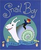 SNAIL BOY by Leslie McGuirk