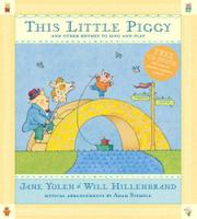 THIS LITTLE PIGGY by Jane Yolen