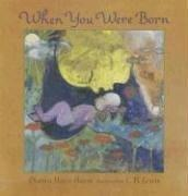 WHEN YOU WERE BORN by Dianna Hutts Aston