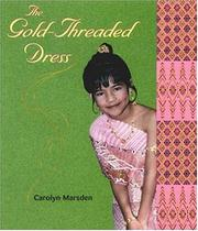 THE GOLD-THREADED DRESS by Carolyn Marsden