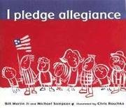 I PLEDGE ALLEGIANCE by Bill Martin
