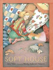 SOFT HOUSE by Jane Yolen