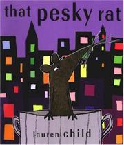 THAT PESKY RAT by Lauren Child