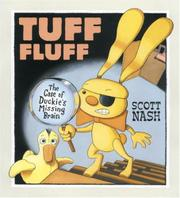 TUFF FLUFF by Scott Nash