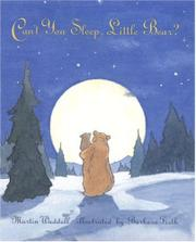 """CAN'T YOU SLEEP, LITTLE BEAR?"" by Martin Waddell"