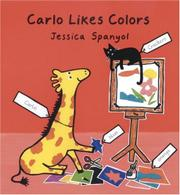 CARLO LIKES COLORS by Jessica Spanyol